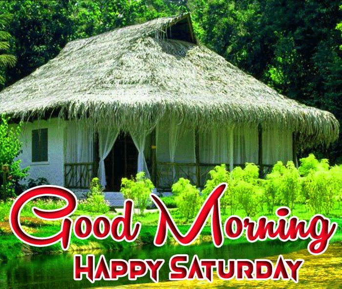 house and nature Good Morning Happy Saturday images hd