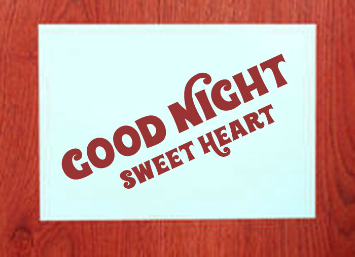 white paper Good Night Sweet Heart images hd download
