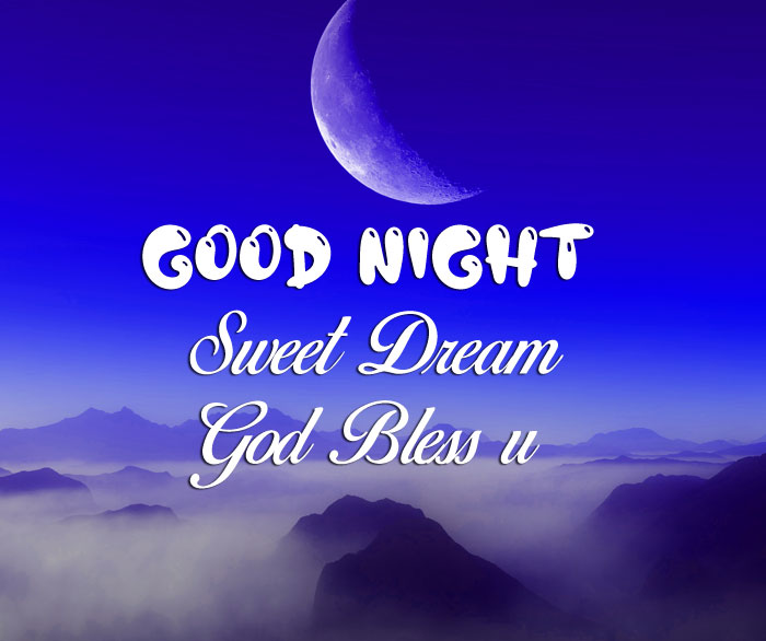 Good Nihgt Sweet Dream God Bless You blue moon images hd