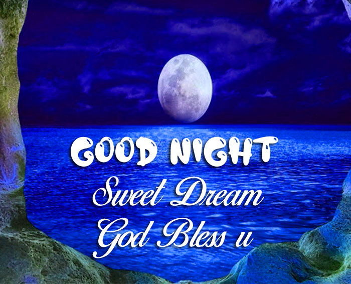 Good Nihgt Sweet Dream God Bless You blue moon images