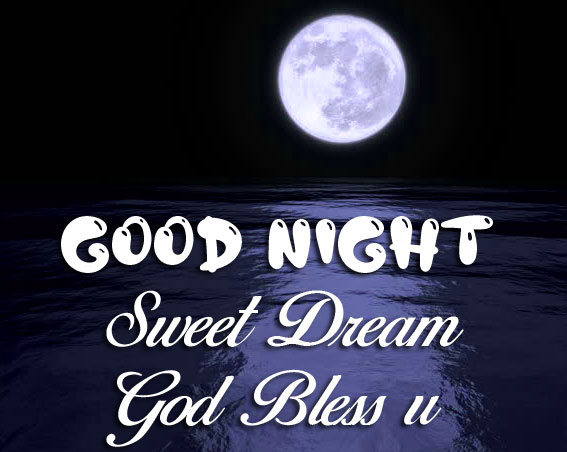 Good Nihgt Sweet Dream God Bless You moon images