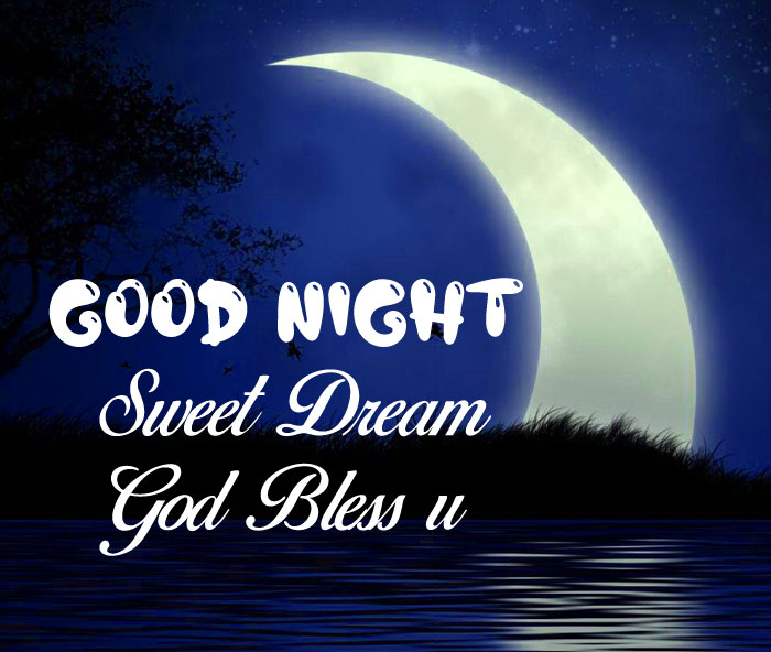 beautiful Good Nihgt Sweet Dream God Bless You images