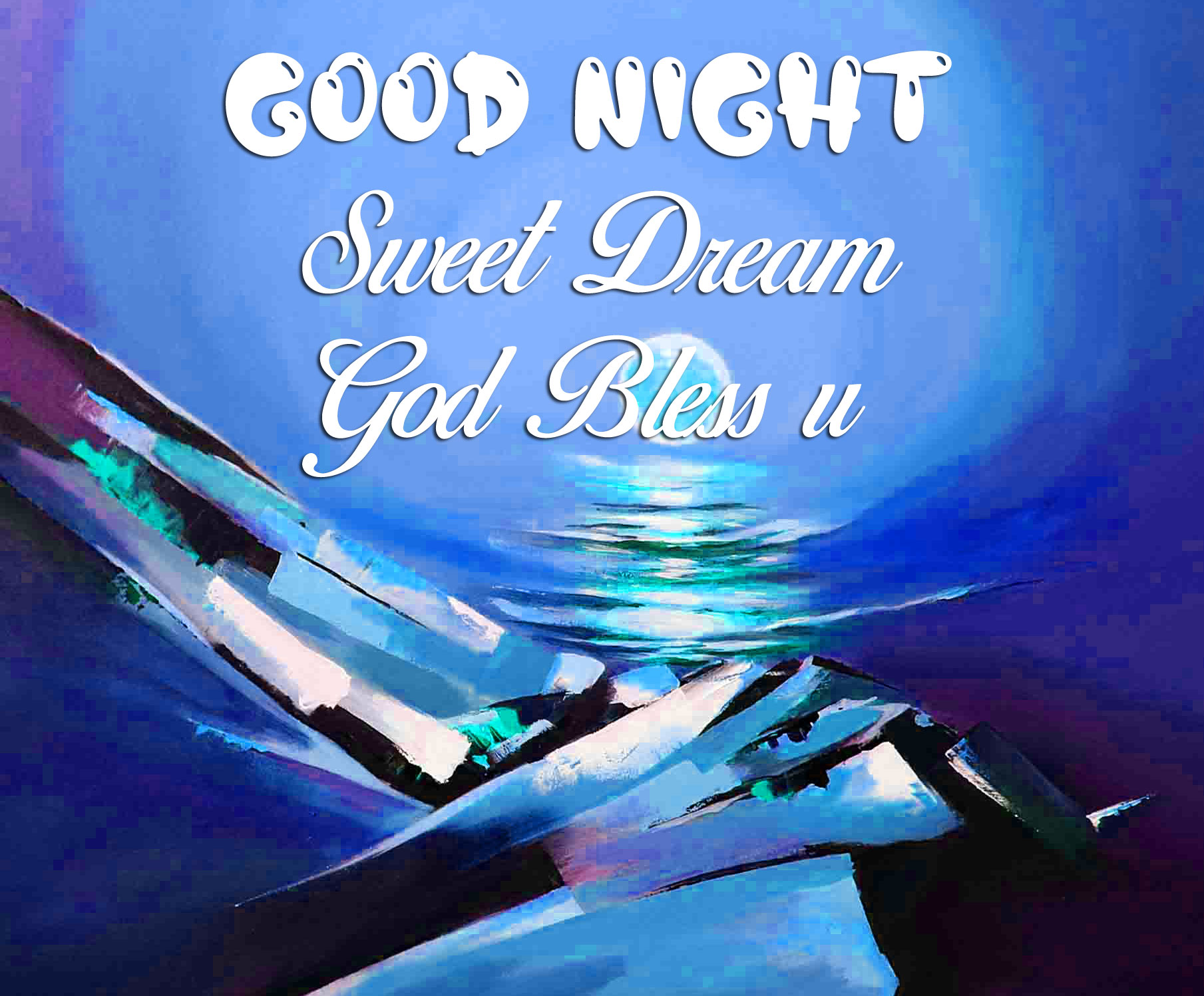 best river Good Nihgt Sweet Dream God Bless You moon images
