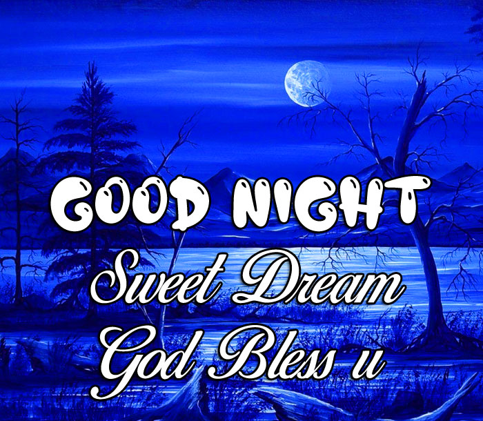 blue Good Nihgt Sweet Dream God Bless You nature images