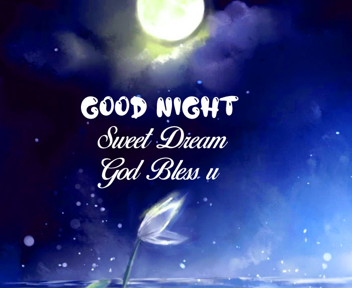 girl wisshes Good Nihgt Sweet Dream God Bless You images