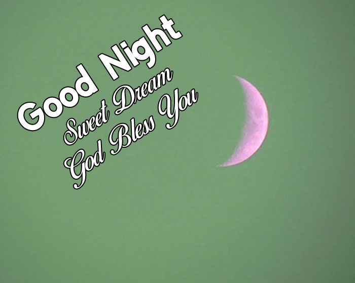 green Good Nihgt Sweet Dream God Bless You images
