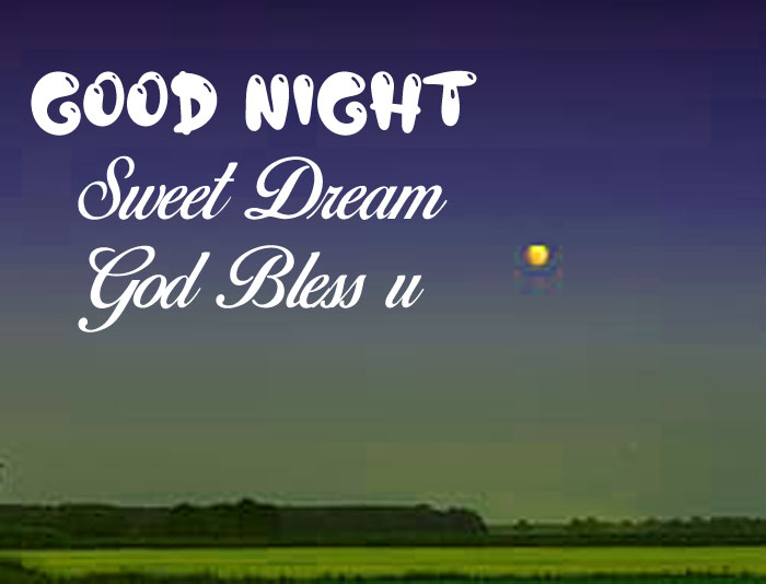 green grass Good Nihgt Sweet Dream God Bless You images