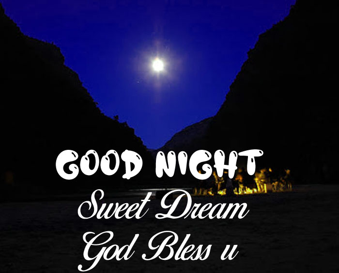 latest mountain Good Nihgt Sweet Dream God Bless You cute moon images