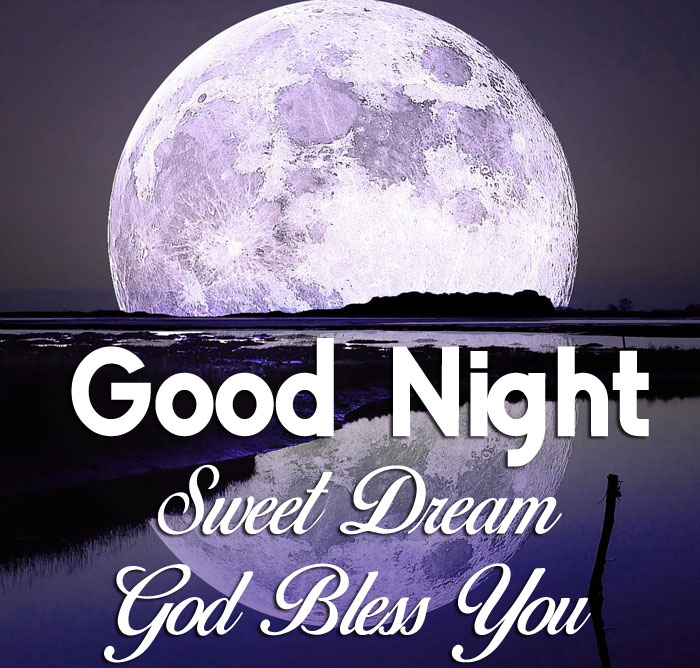 moon river Good Nihgt Sweet Dream God Bless You images