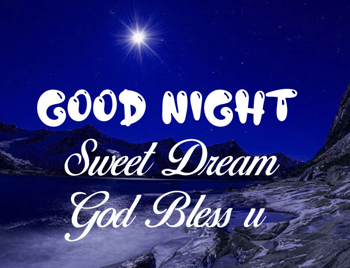 mountain Good Nihgt Sweet Dream God Bless You cute moon images