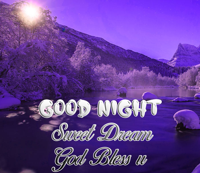 mountain Good Nihgt Sweet Dream God Bless You images