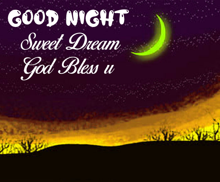 nature Good Nihgt Sweet Dream God Bless You hd picture