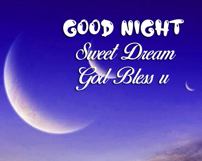 nice Good Nihgt Sweet Dream God Bless You moon images