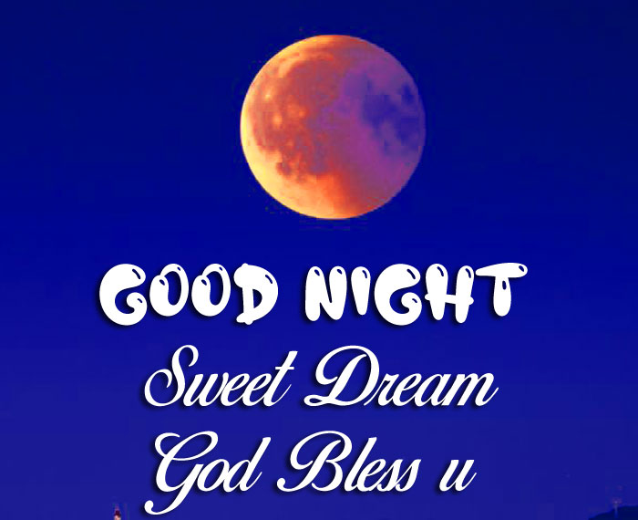 red moon Good Nihgt Sweet Dream God Bless You photo