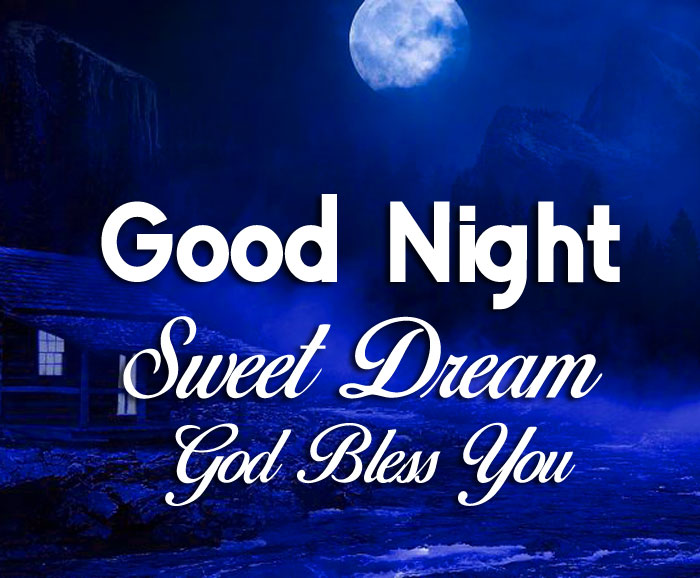 river house Good Nihgt Sweet Dream God Bless You images