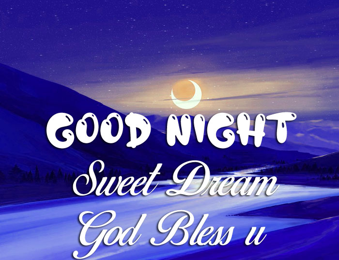 river moon Good Nihgt Sweet Dream God Bless You images
