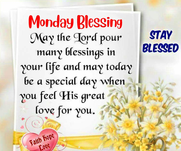 Beautiful Monday Blessing Stay Blessed Image