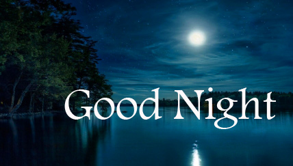 Best Moon and River Good Night Wallpaper