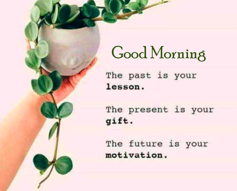 Best Time Quotes Good Morning Pic