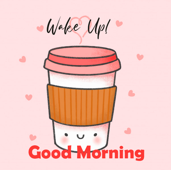 Coffee Cup Wake Up Good Morning Sticker Pic