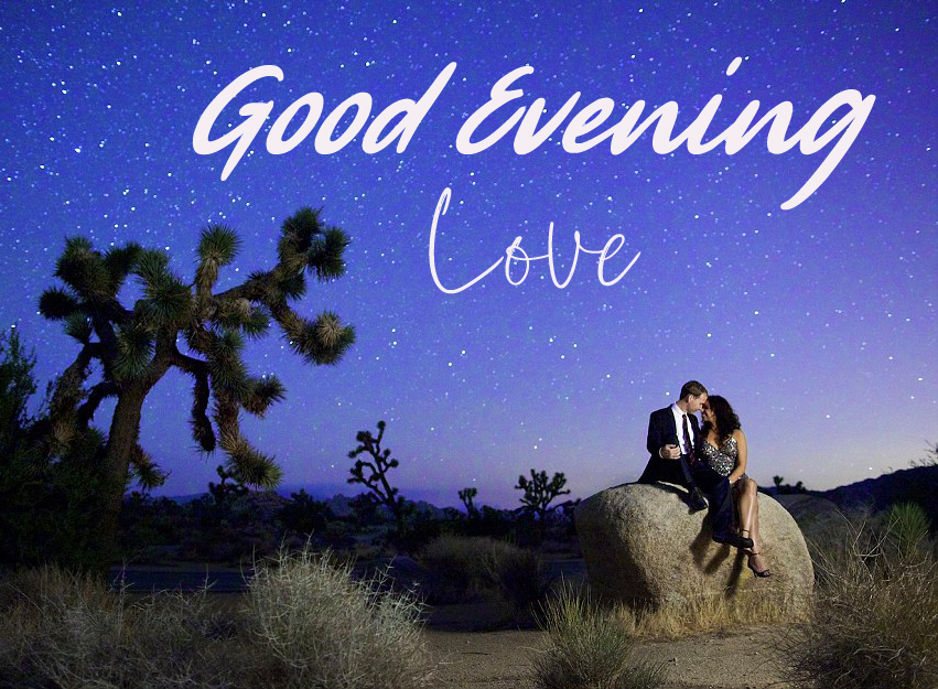 Good Evening Love with Romantic Couple