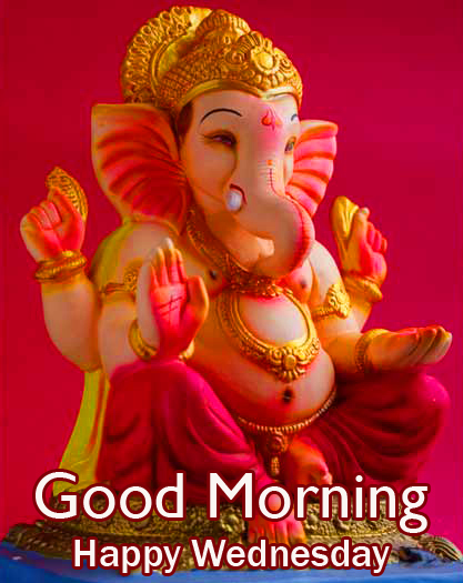 Good Morning Happy Wednesday with Ganesh