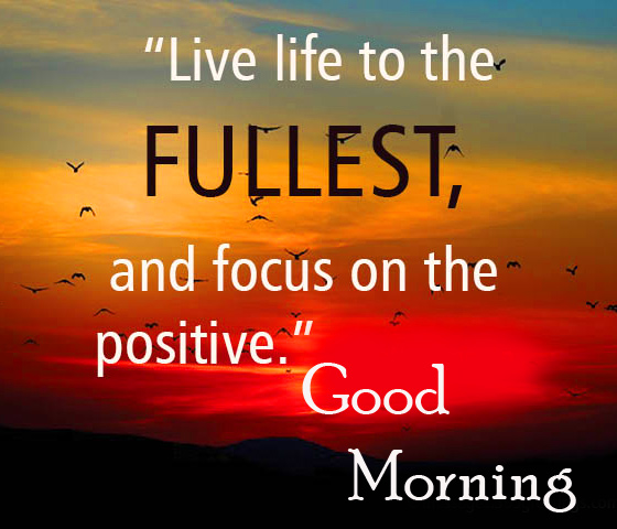 Good Morning Wish with Best Quotes HD