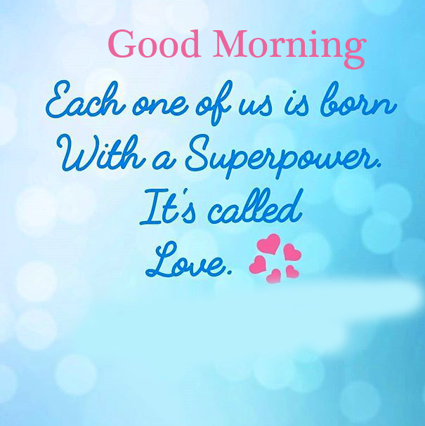 Good Morning with Love Motivational Quotes