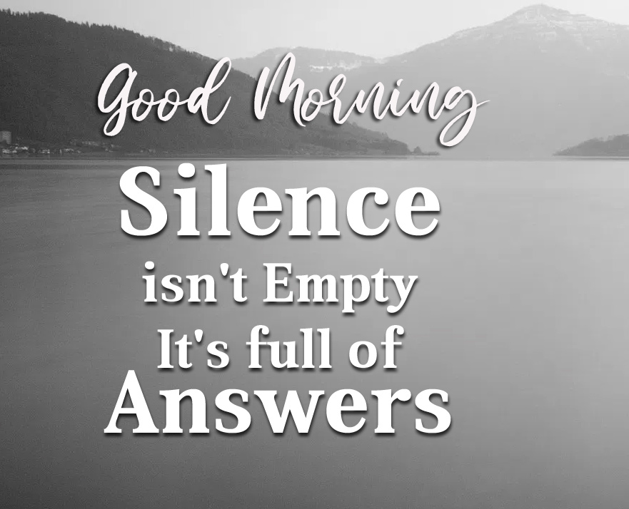 Good Morning with Silence Thought