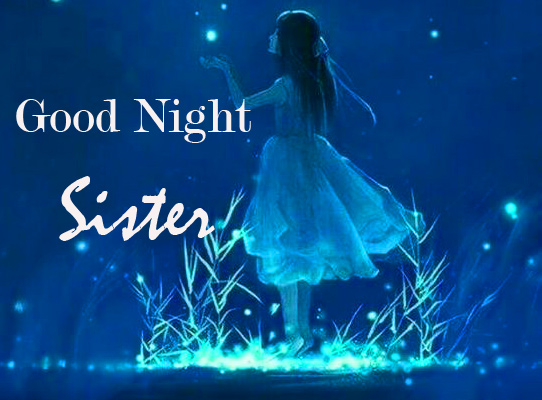 Good Night Sister Wish with Cute Girl Pic