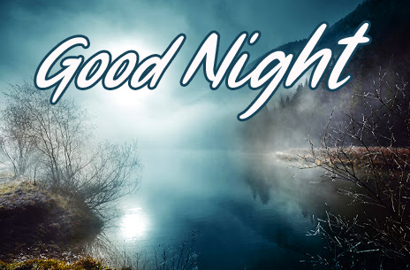 Good Night Wish with Moon and River Pic