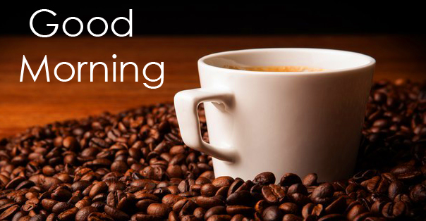 HD Coffee Beans and Coffee Cup Good Morning Image