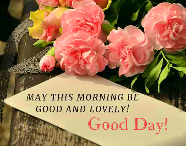 HD Good Day Greeting with Flowers