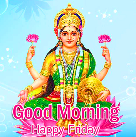HD Lakshmi Maa Good Morning Happy Friday Picture