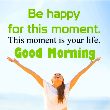 Happy Life Thought Good Morning Picture