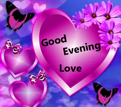 Heart Good Evening Love Picture