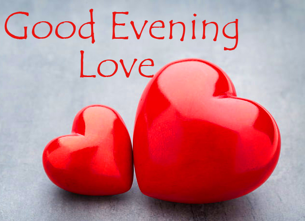 Hearts Pair with Good Evening Love Wish