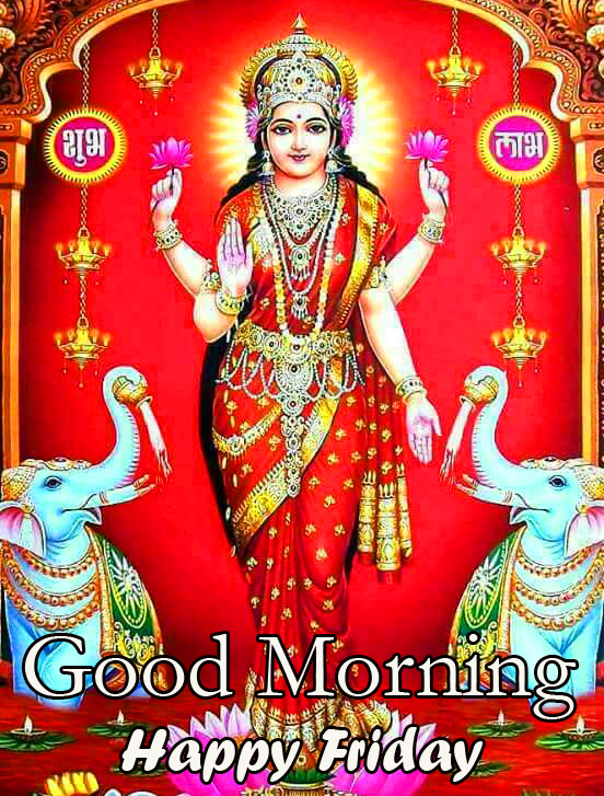 Lakshmi Maa Good Morning Happy Friday Picture HD