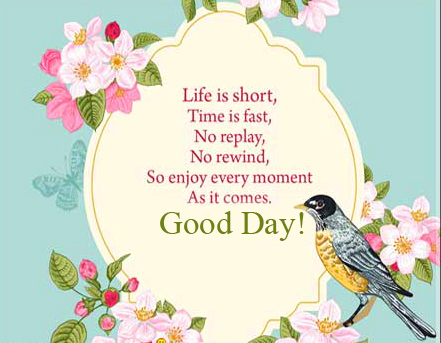 Life Quotes Good Day Image