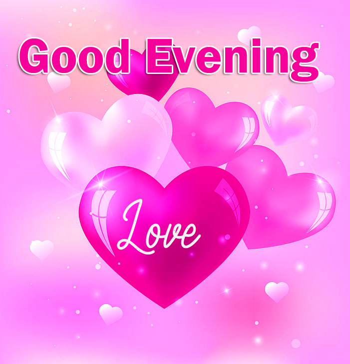 Love Pink Hearts Good Evening Love Image
