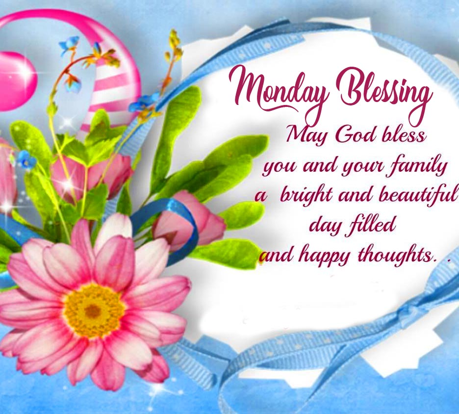 Monday Blessing with God Bless Message
