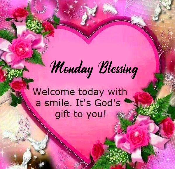 Monday Blessing with Gods Gift Message
