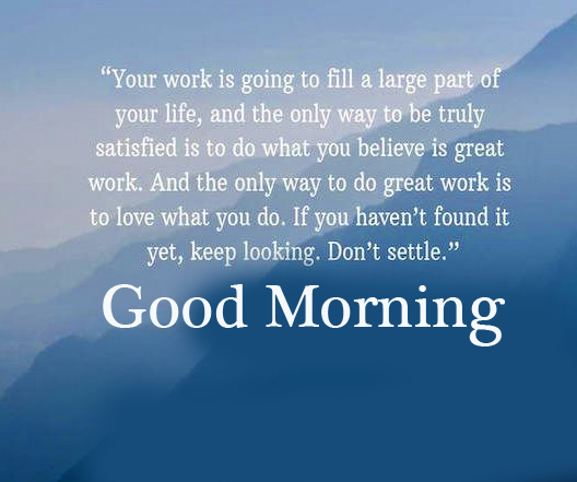 Motivational Quotes Pic with Good Morning Wish