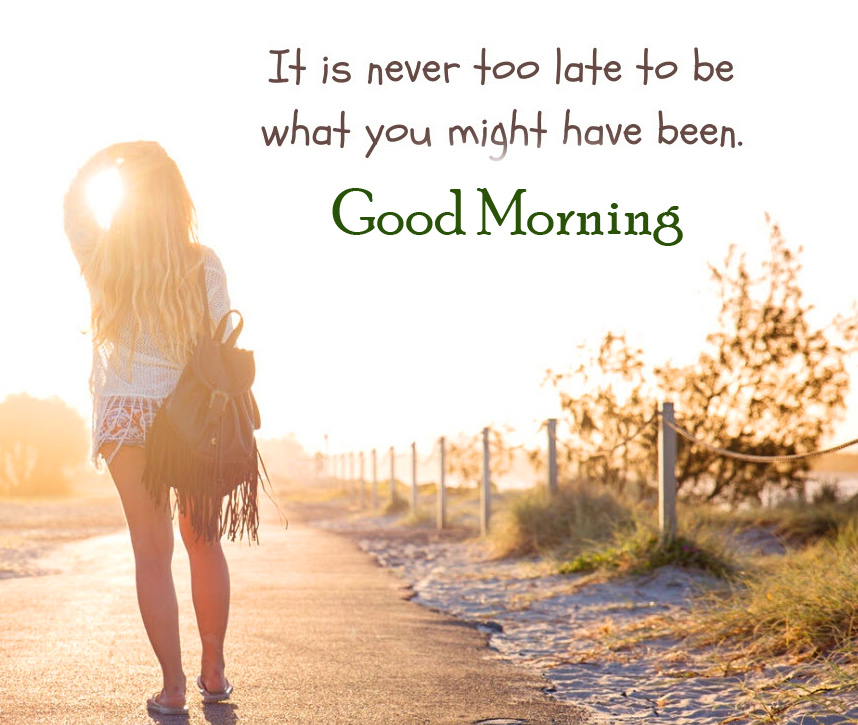 Positive Quotes Good Morning Pic