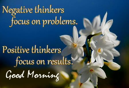 Positive Thinkers Quotes Good Morning Image