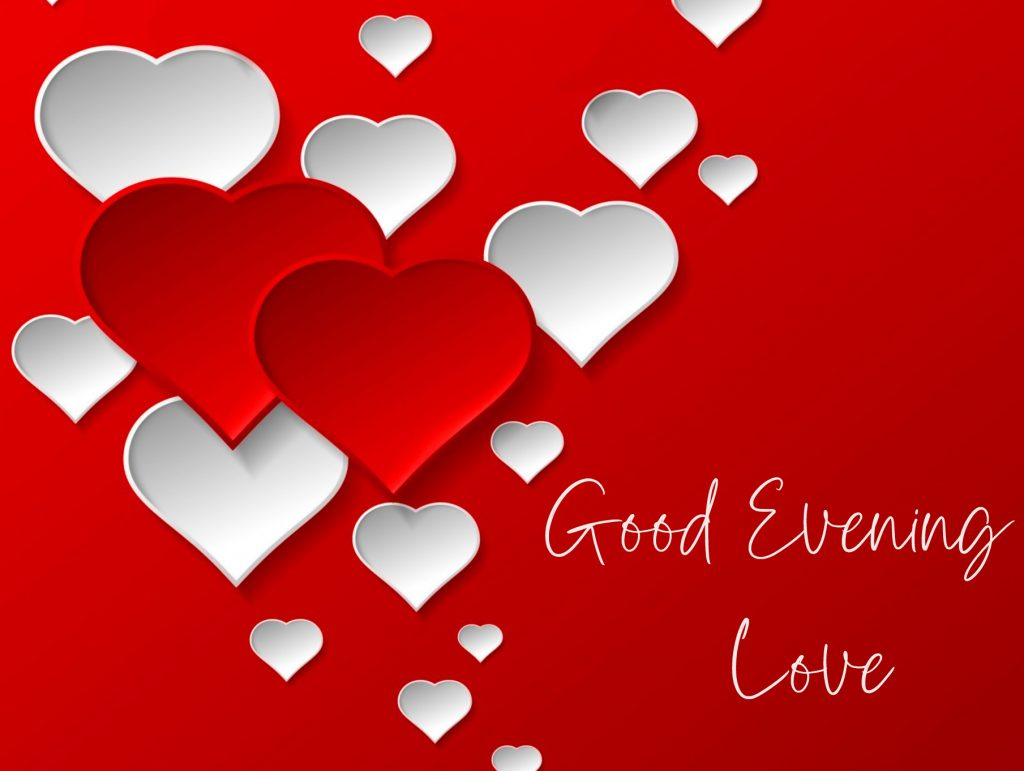 62+ Good Evening Image With Love (hd quality)