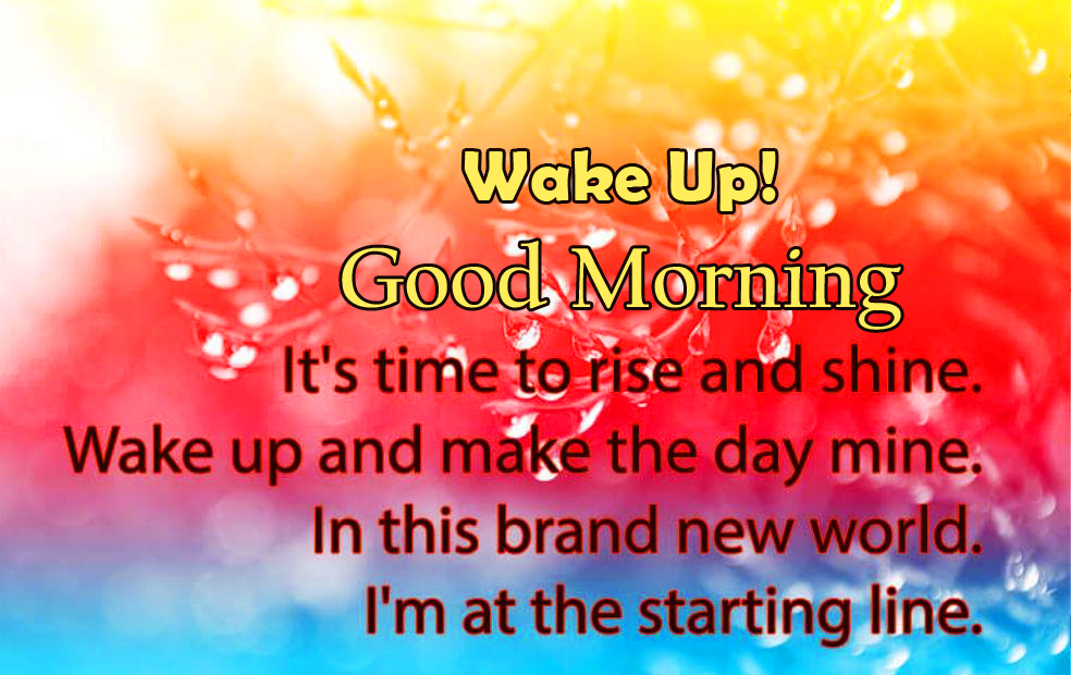 Rise and Shine Quotes with Wake Up Good Morning Wish