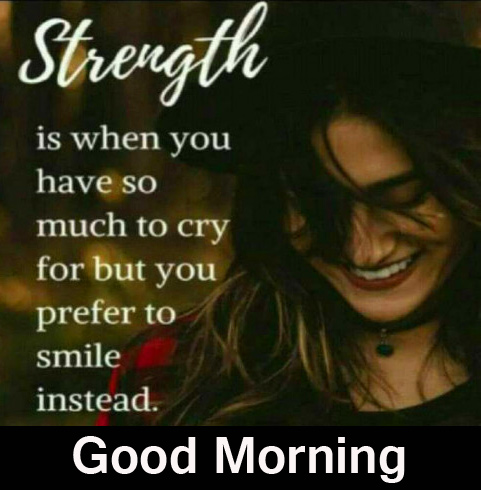 Strength Thought Good Morning Image