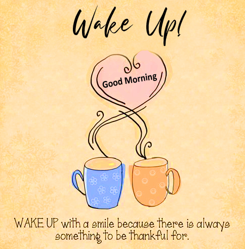 Wake Up Good Morning Wish with Coffee Cup Pic