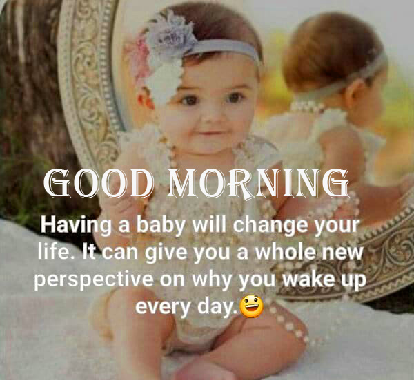 Adorable and Cute Baby Quotes Good Morning Image